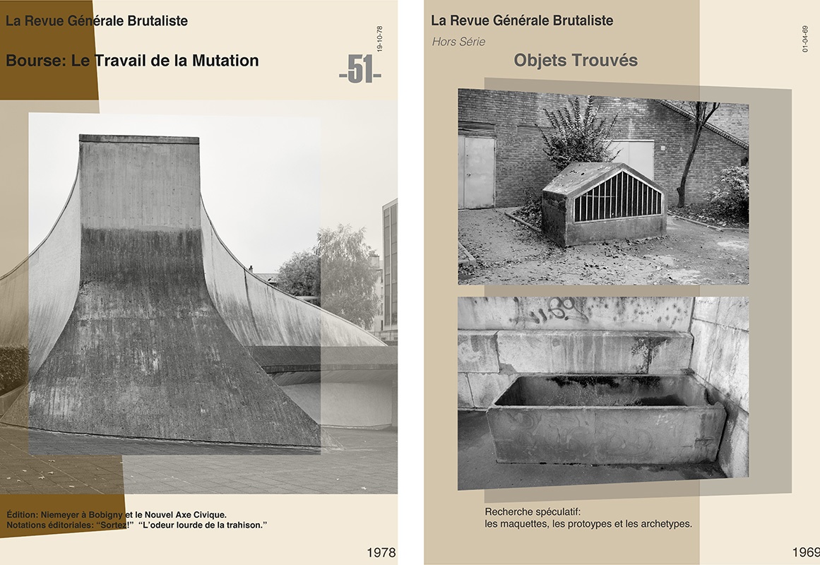 Nigel Green and Robin Wilson,  Photolanguage : two covers of the imaginary French architectural journal,  La Revue Générale Brutaliste , prepared for exhibition at the Institute Français, London, in May 2017. The designs for the covers were based on the evolution of the graphic design of historic examples of architectural journals, such as  L'Architecture D'Aujourd'hui . Of the ten covers made for this exhibition, below, two, such as the one above on the right, featured anonymous found objects and  brut  gardens, incorporating fallen, discarded and neglected urban spaces as part of an official legacy of the Brutalist canon.  Edition titles and editorial notes open the presentation of architectural brutalism to indeterminate, speculative modes of expression, registering contingent urban details and events of a  brut  character, including graffiti, signage and the comments and exhortations of people encountered at each site.