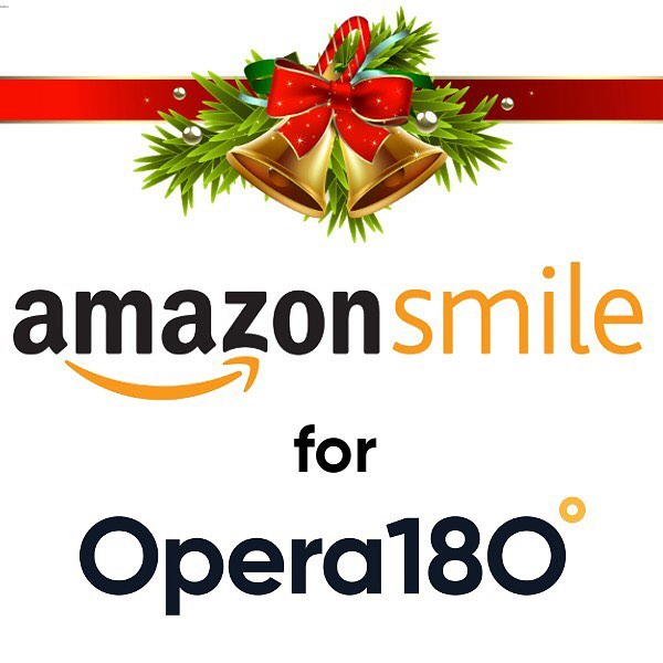 Doing some Christmas shopping on Amazon and want to help support Opera 180? Head to http://smile.amazon.com and select Opera 180 as the organization you wish to support. When you shop on Amazon Smile, .5% of your purchase can be designated to support Opera 180!