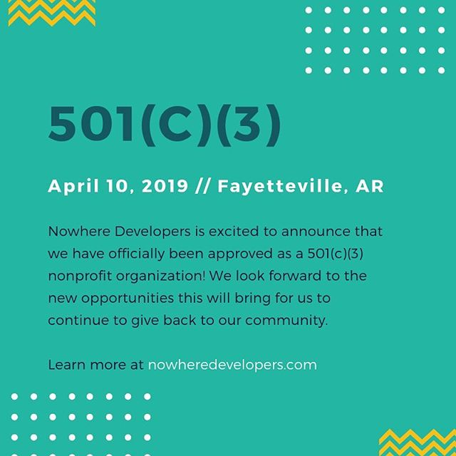Exciting news! Nowhere Developers is officially a 501(c)(3) nonprofit organization! Comment below to find out how to get more involved in Nowhere Developers or how we can help you!
