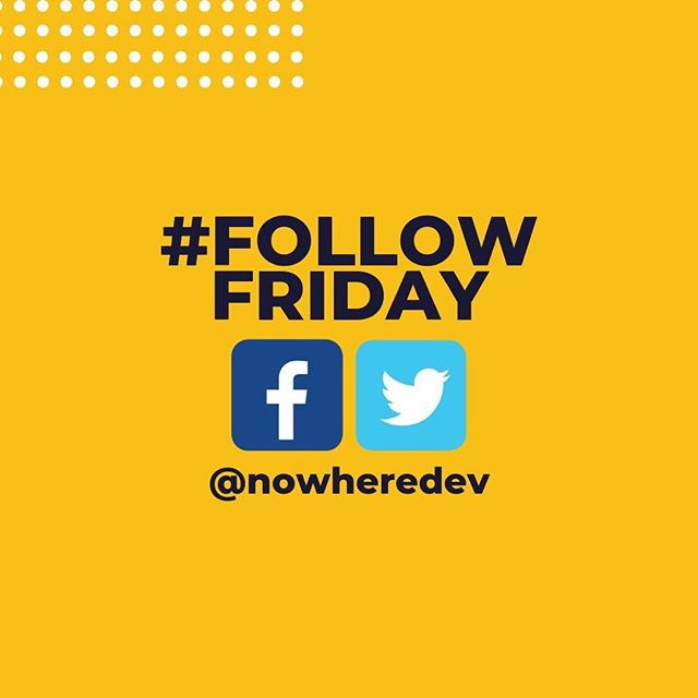 Are you following us on our other platforms too? Stay in touch with the latest Nowhere Developers news by following us on Facebook and Twitter at @nowheredev! #followfriday