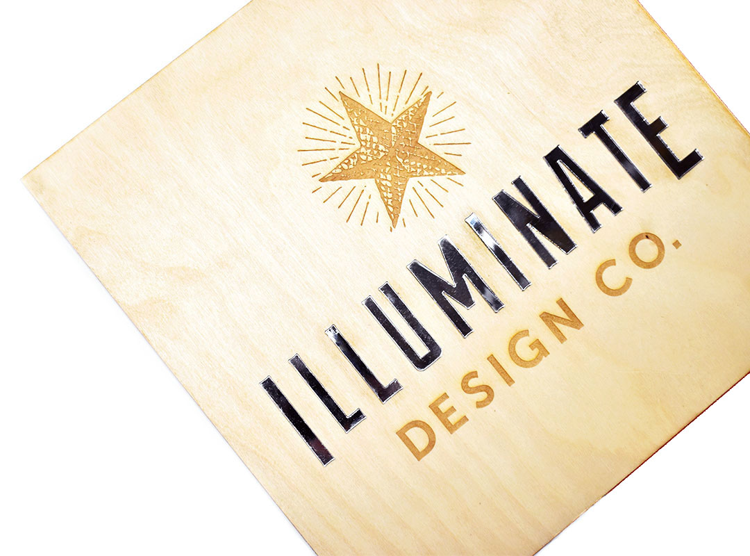 A small custom business sign we made for the graphic design office of  Illuminate Design Co.