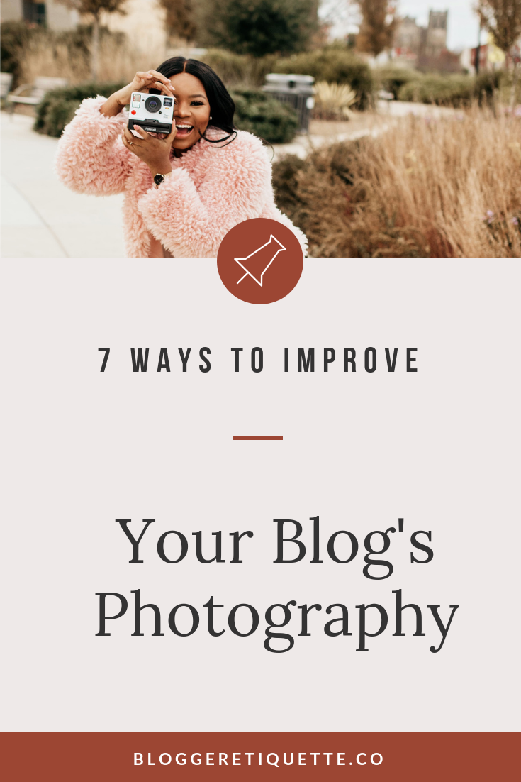 Learn Photography : Practical Ways To Improve Your Blog's Photos