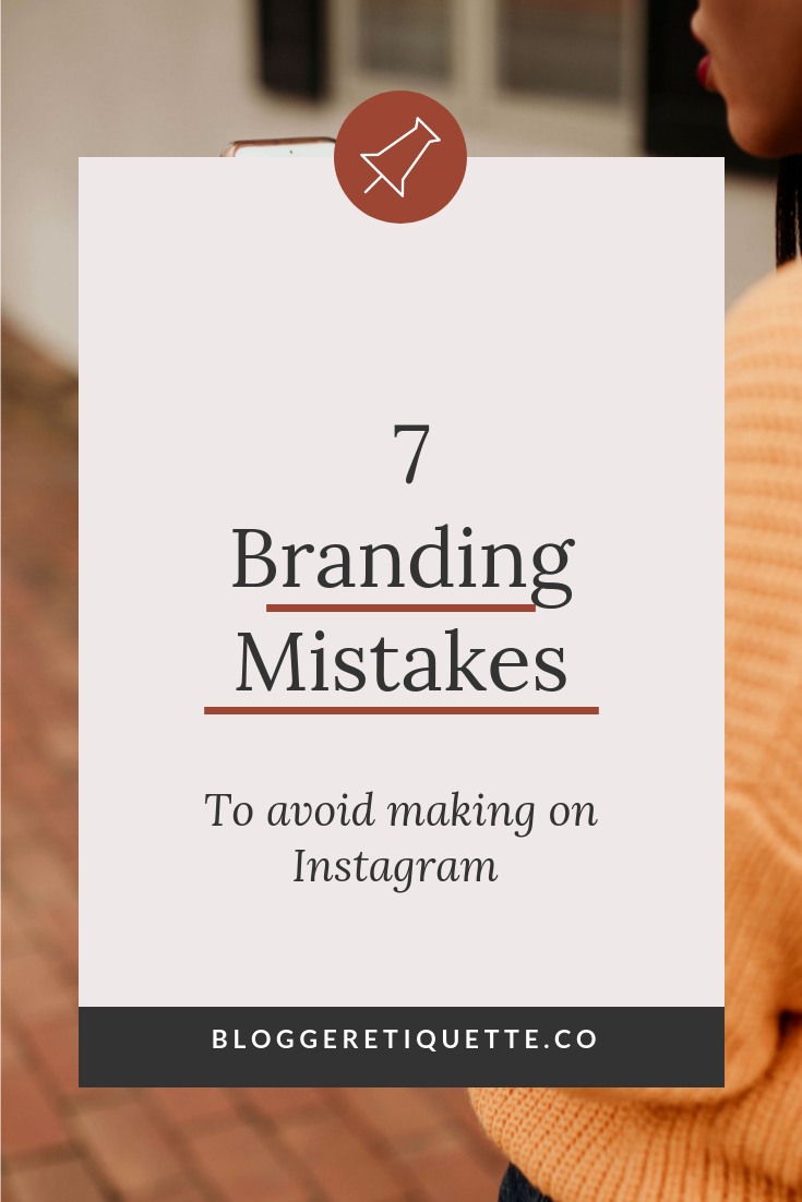 Social Media Brand Strategy: 7 Branding Mistakes to Avoid On Instagram