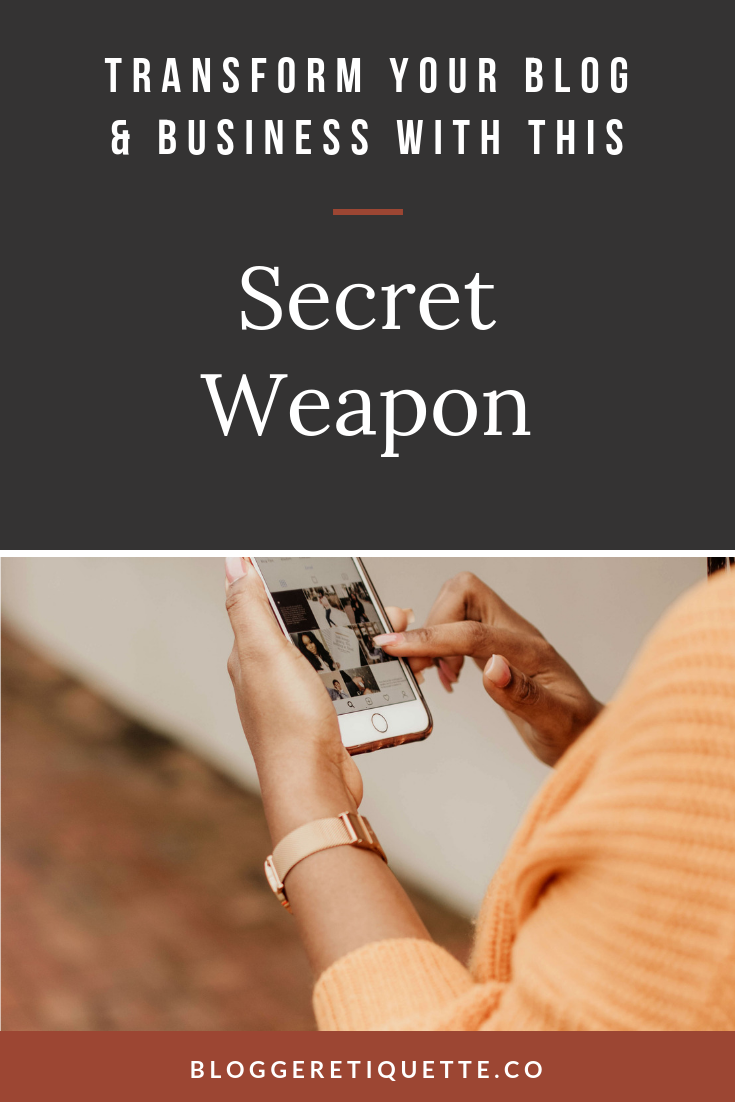 The Secret Weapon That will Grow Your Blog and Transform Your Brand.png