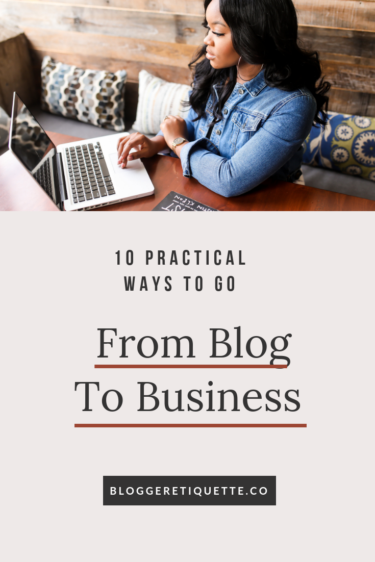 10 Ways To Start Treating Your Blog Like a Business