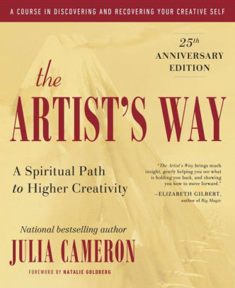 "The Artist's Way: 25th Anniversary Edition by Julia Cameron - ""Julia Cameron invented the way people renovate the creative soul."" –The New York TimesOver four million copies sold!Since its first publication, The Artist's Way phenomena has inspired the genius of Elizabeth Gilbert, Tim Ferriss, and millions of readers to embark on a creative journey and find a deeper connection to process and purpose. Julia Cameron's novel approach guides readers in uncovering problems areas and pressure points that may be restricting their creative flow and offers techniques to free up any areas where they might be stuck, opening up opportunities for self-growth and self-discovery. The program begins with Cameron's most vital tools for creative recovery – The Morning Pages, a daily writing ritual of three pages of stream-of-conscious, and The Artist Date, a dedicated block of time to nurture your inner artist. From there, she shares hundreds of exercises, activities, and prompts to help readers thoroughly explore each chapter. She also offers guidance on starting a ""Creative Cluster"" of fellow artists who will support you in your creative endeavors.A revolutionary program for personal renewal, The Artist's Way will help get you back on track, rediscover your passions, and take the steps you need to change your life."