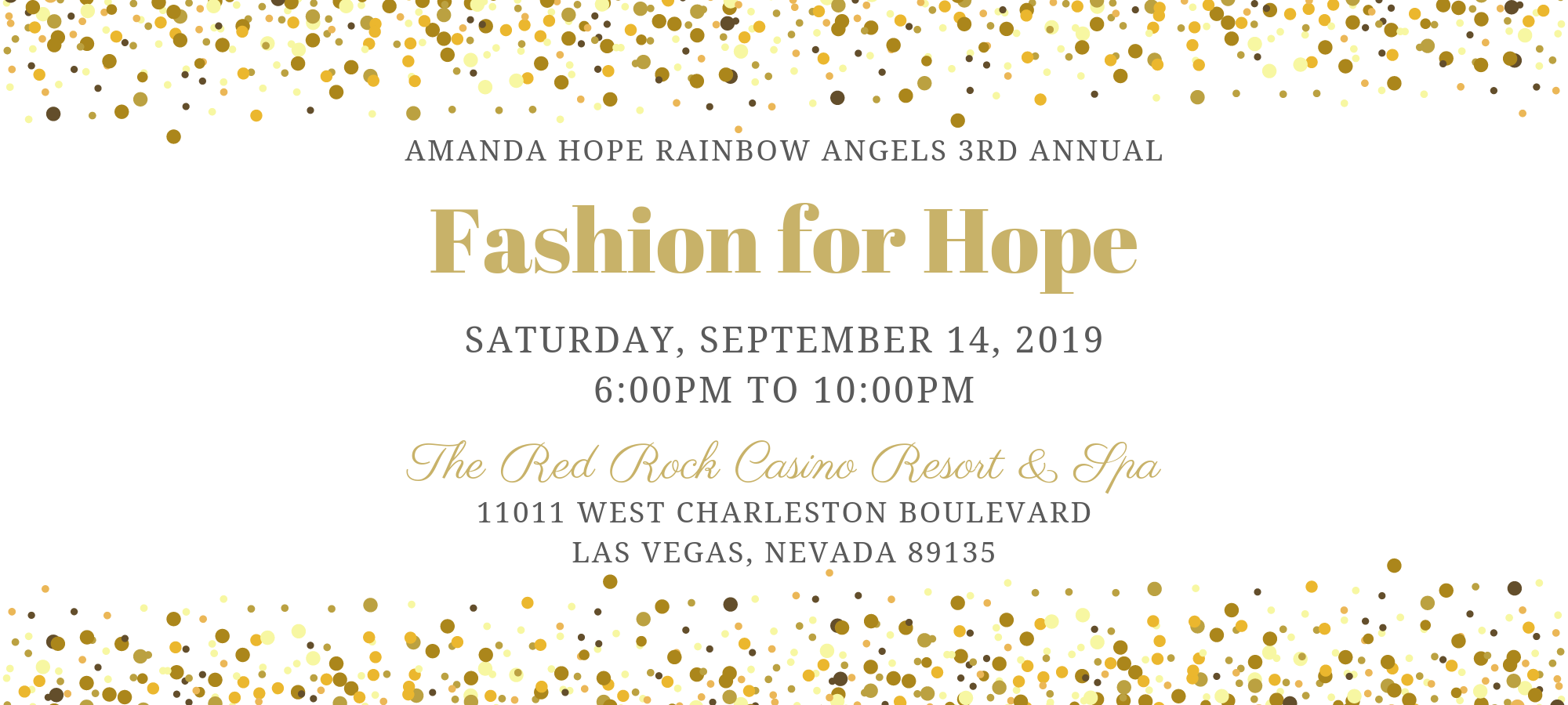 Join us for our 3rd annual Fashion for Hope event in Las Vegas, Nevada! There will be a luxury fashion show and delicious hosted by Kelley Fertitta to benefit our Amanda Hope Nevada programs. We cannot wait to see you there!
