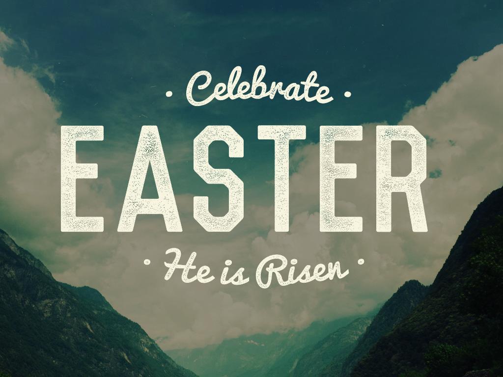 celebrateEaster_1024x768.jpg