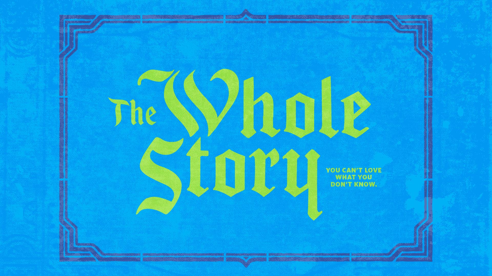 TheWholeStory_Slide.jpeg