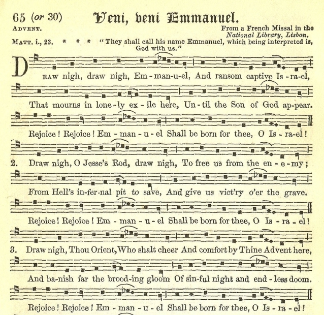 J. M. Neale's 1851 translation, from the 1856  The Hymnal Noted .