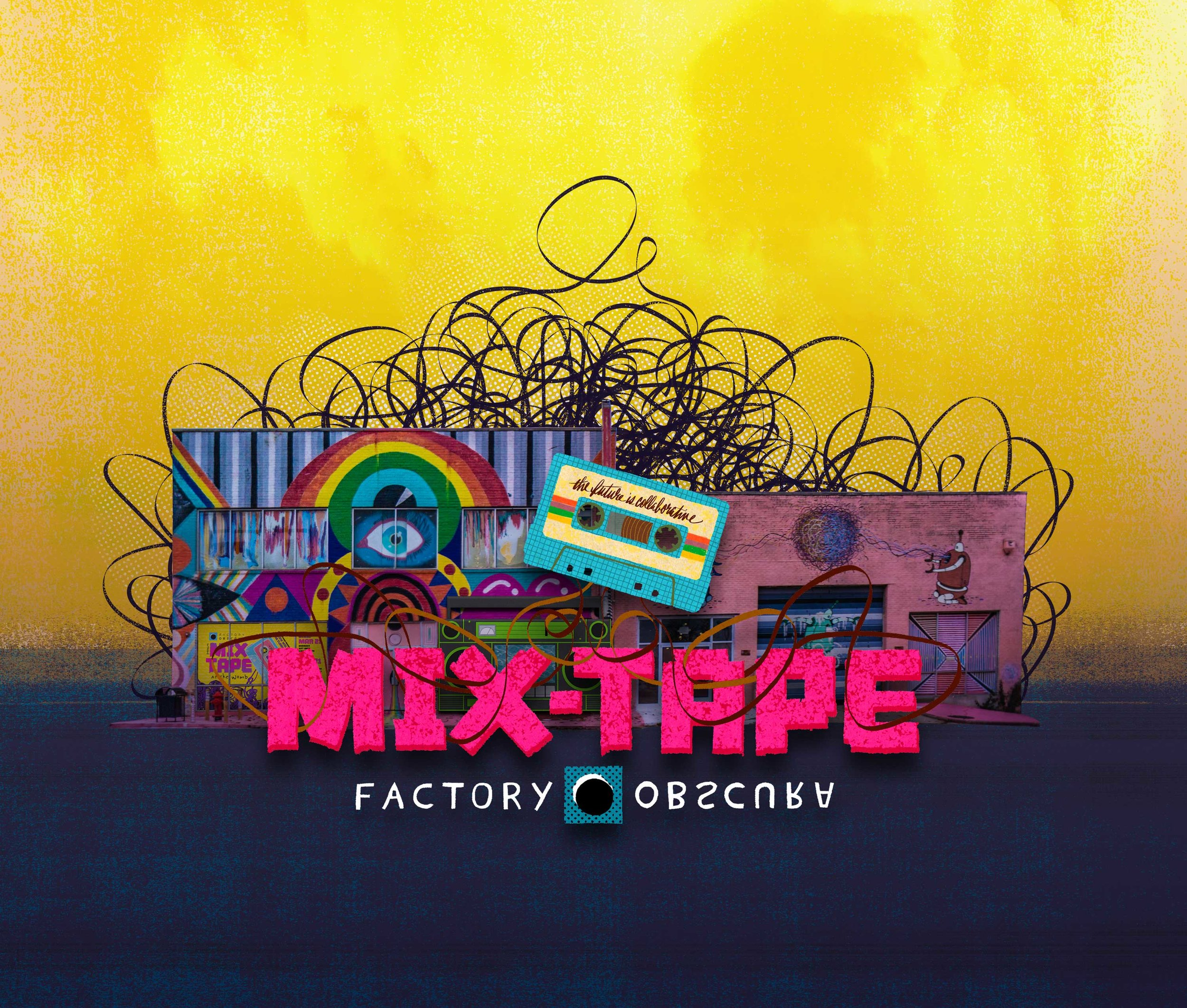 Mix-Tape-factory-obscura-promo.jpg