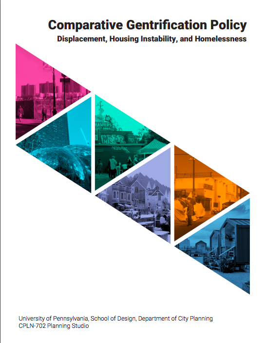 Comparative Gentrification Policy: Displacement, Housing Instability, & Homelessness -