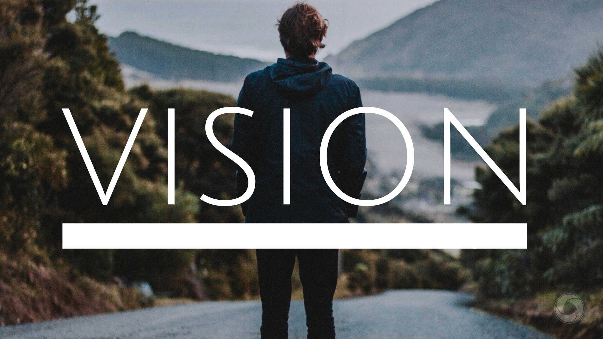2018 Vision -