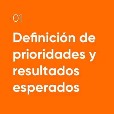 01-Definición de prioridades y resultados esperados.png