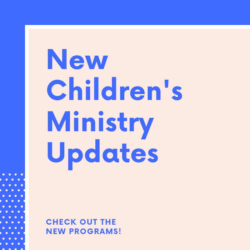 New Children's Ministry Updates.png