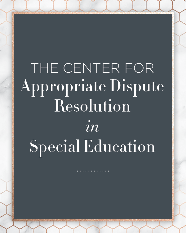 The Center For Appropriate Dispute Resolution in Special Education Kids First Collaborative Special Education Advocate IEP Consultant Chicago Illinois