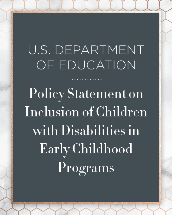 U.S. Department of Education Policy Statement on Inclusion of Children with Disabilities in Early Childhood Programs Kids First Collaborative Special Education Advocate IEP Consultant Chicago Illinois