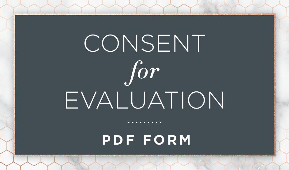 Consent for Evaluation