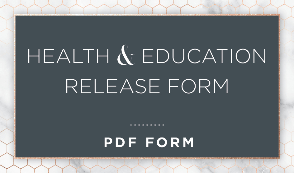 Health and Education Release Form