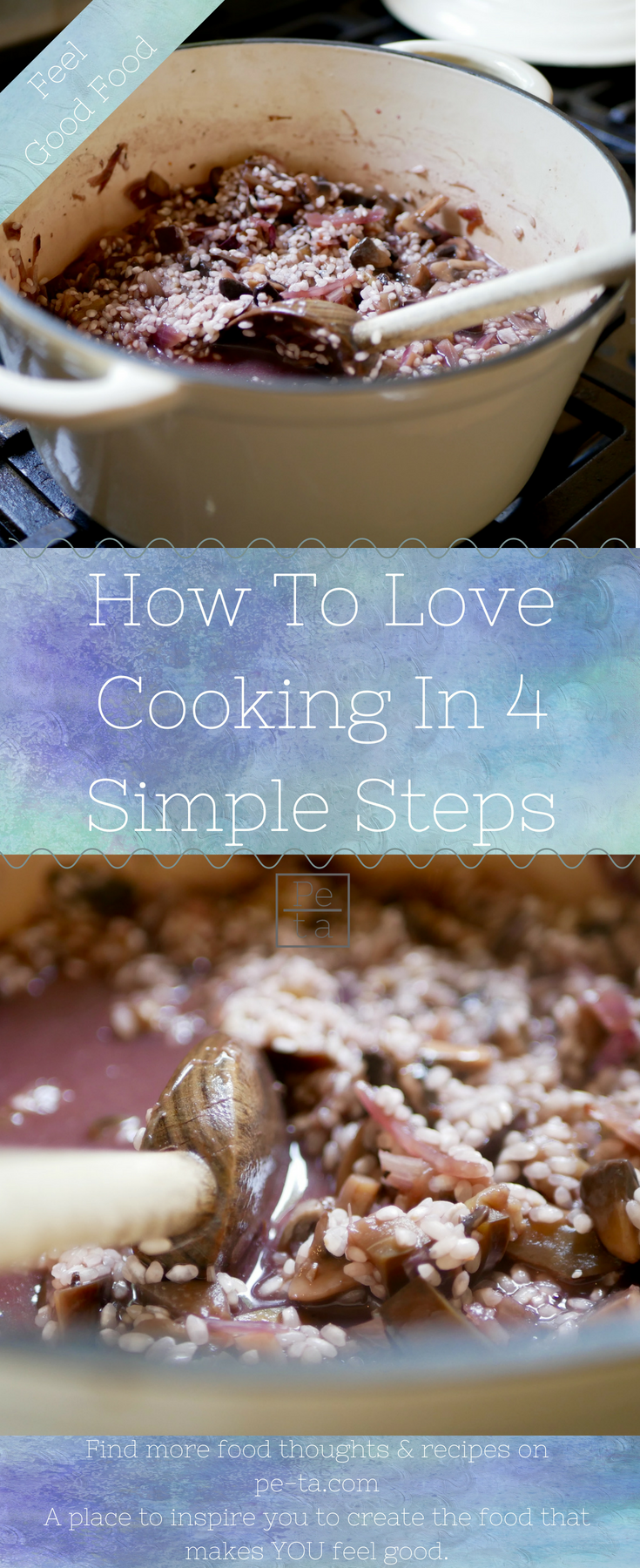 How To Love Cooking in 4 Simple Steps