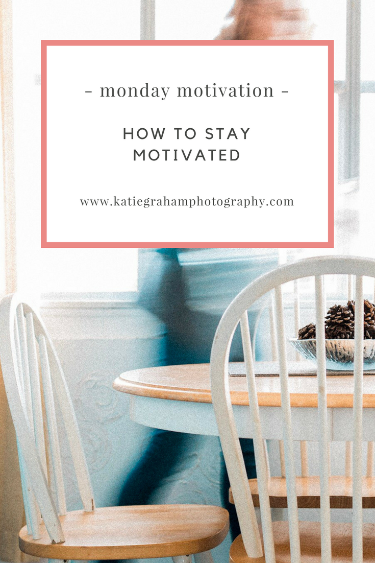 Monday Motivation Cover_Pinterest_Katie_Graham_Photography_motivation_blog_post_jamestown_ny