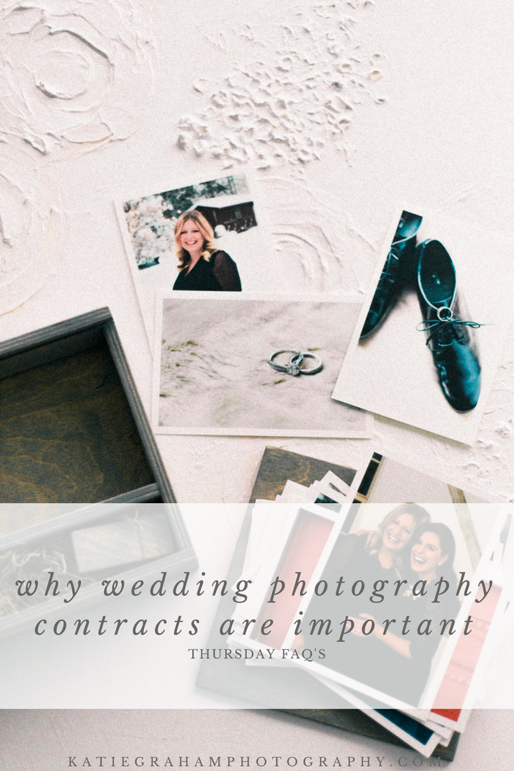 Thursday FAQ's Cover_why wedding photography contracts are important_wedding photography blog_jamestown new york_ destination wedding photographer
