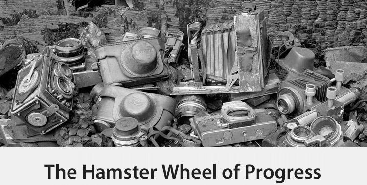 The Hamster Wheel of Progress