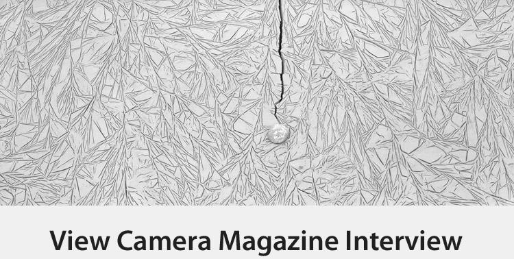 View Camera Magazine Interview