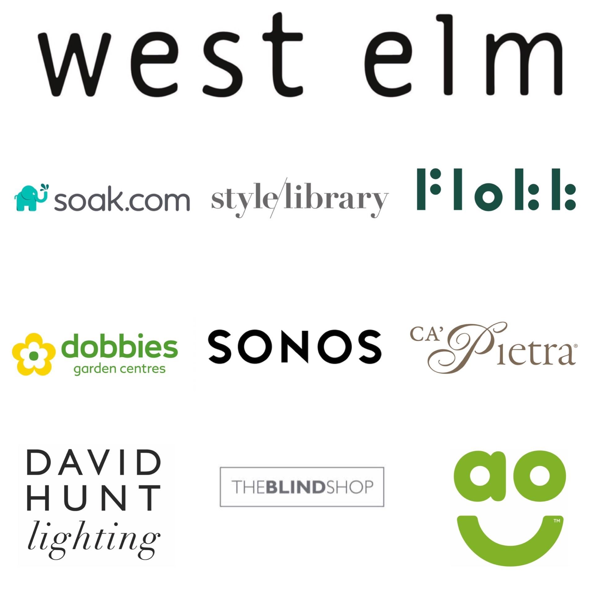 http://www.westelm.co.uk/    https://soak.com    https://www.stylelibrary.com/    https://www.dobbies.com/    https://www.sonos.com/en-gb/home    https://capietra.com/    https://www.davidhuntlighting.co.uk/    https://ao.com/    https://www.theblindshop.com/    https://www.flokk.com/rbm/products