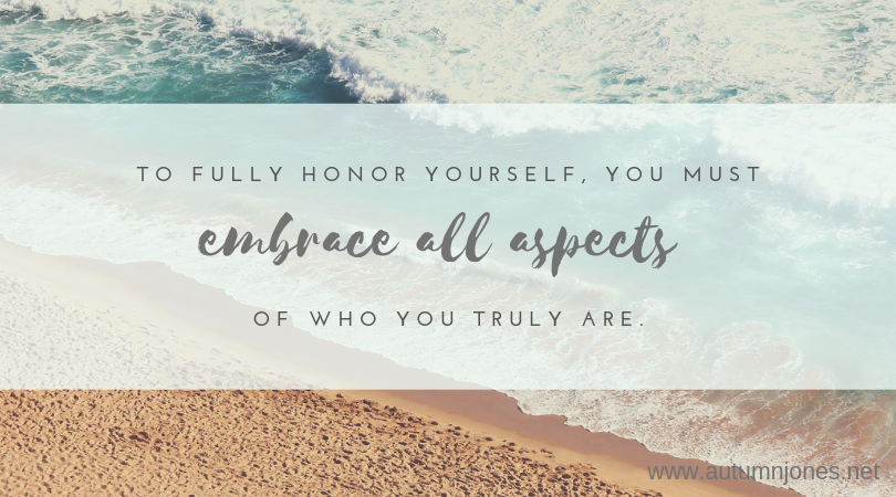honor yourself