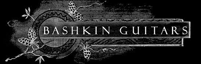 Bashkin Guitars Address: 1400 East Olive Ct. Suite G Fort Collins, CO 80524 -  Phone:  970.495.1011   Email MICHAEL:  michael@bashkinguitars.com