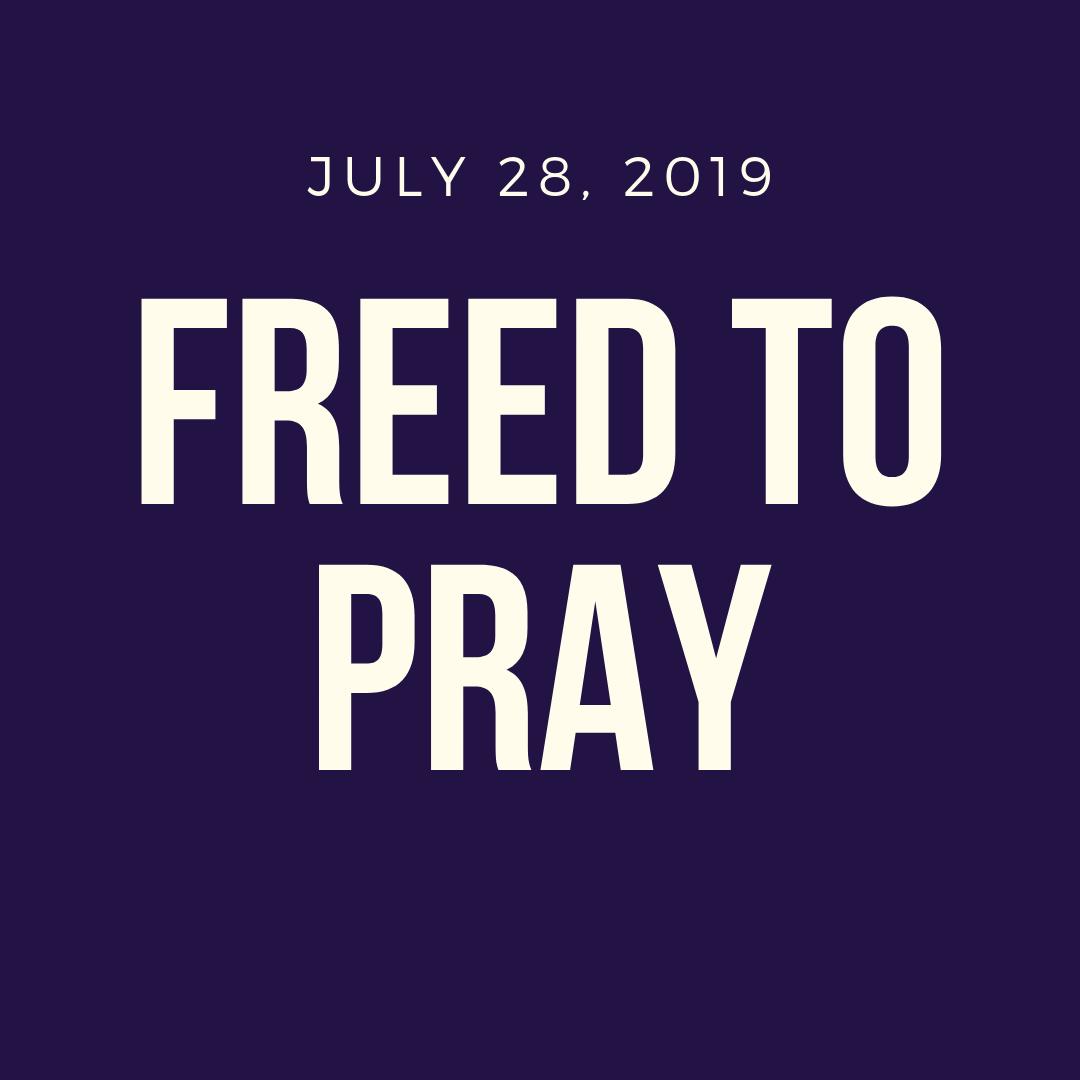 Freed to Pray