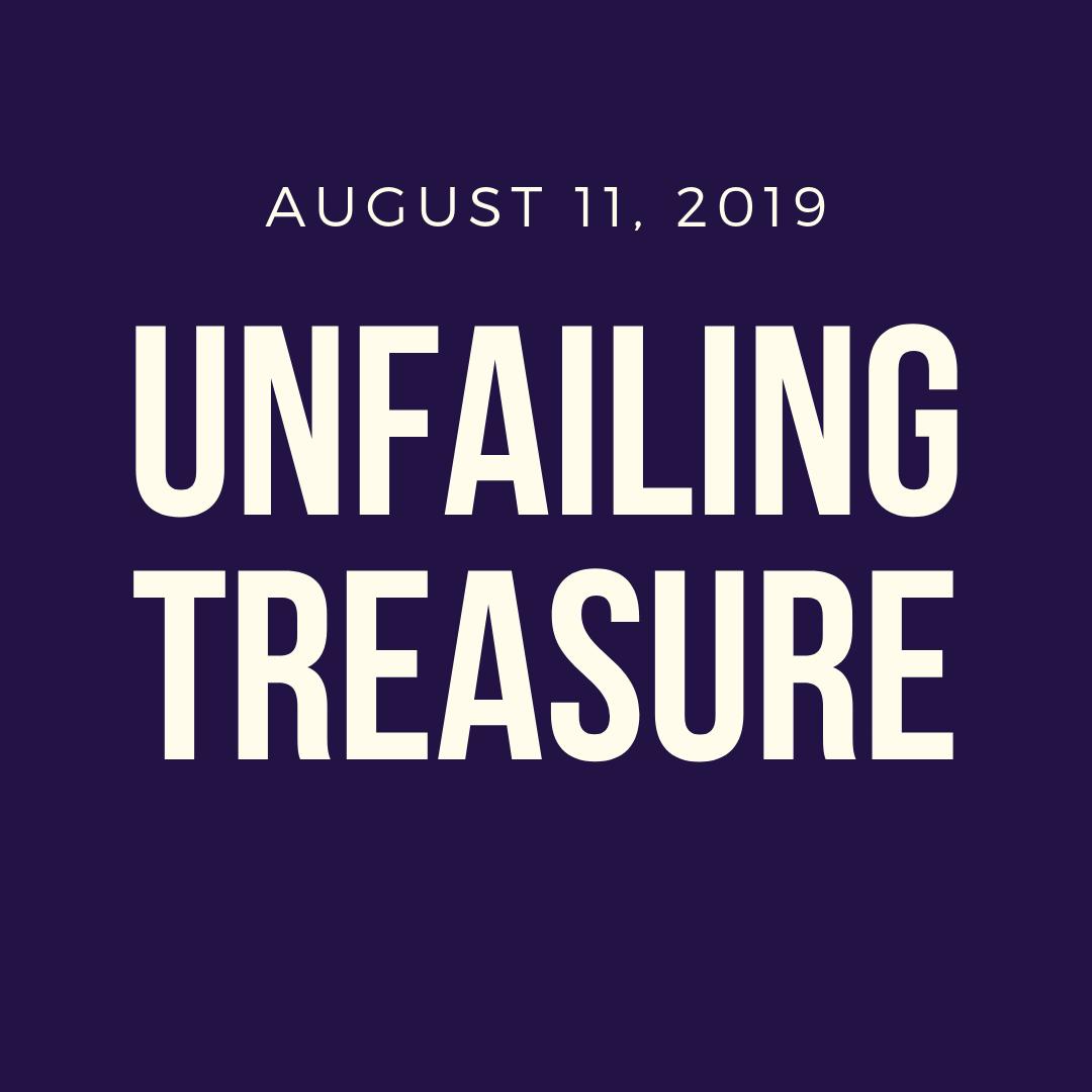 Unfailing Treasure