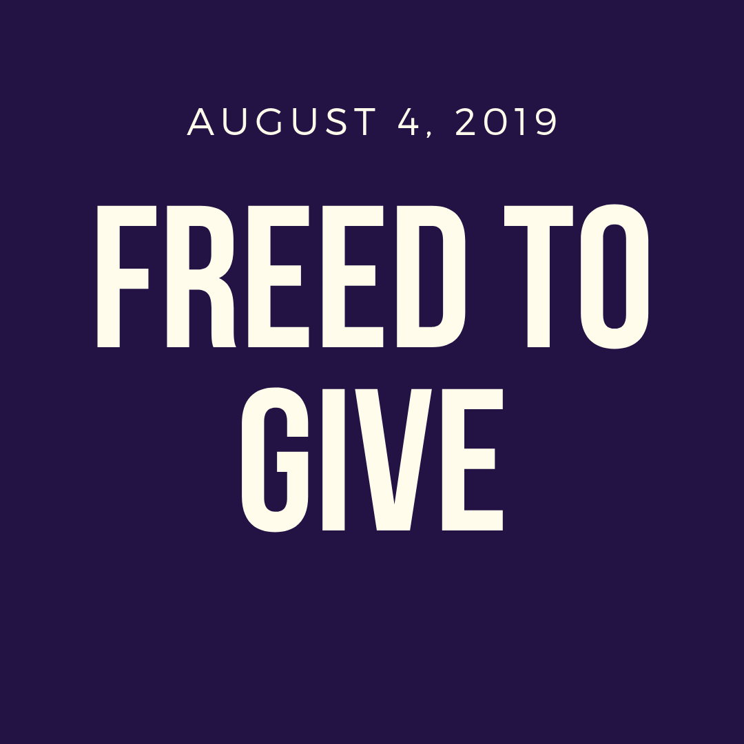 Freed to Give