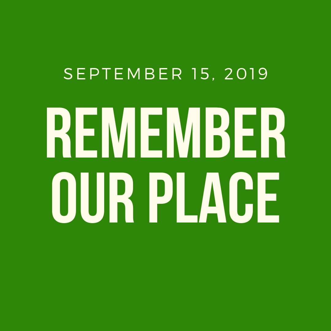 Remember Our Place
