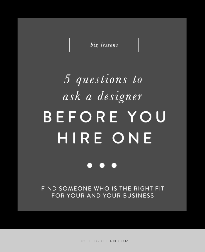what to ask before you hire a designer