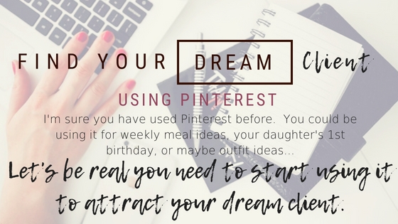 Find your dream client using pinterest - With Love Rochelle