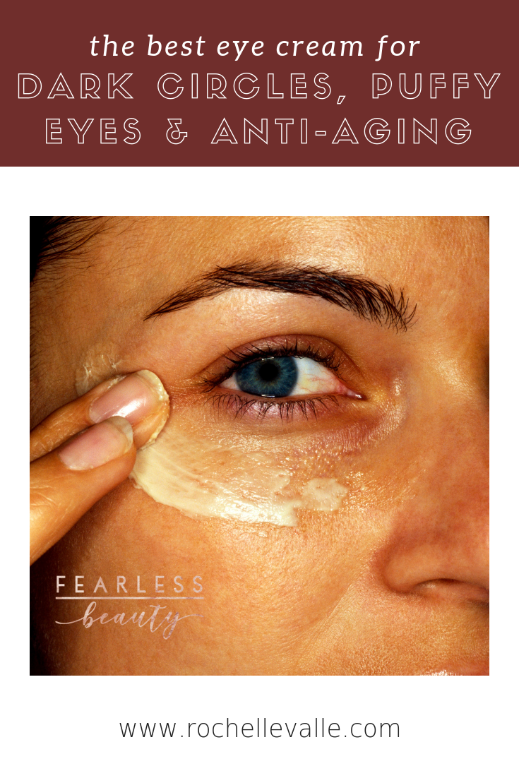 The Best Eye Cream For Puffy Eyes Dark Circles Anti Aging