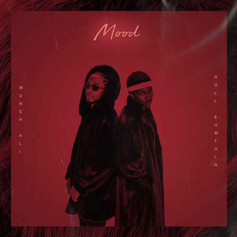 Munch Ali feat. Roll Sumthin' - #MOOD (Cover Art).png