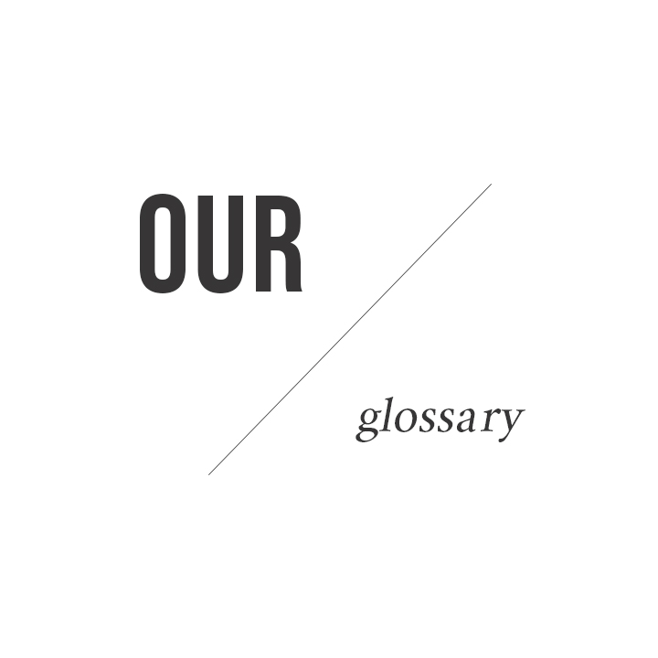 Our Glossary | The Cause Bar