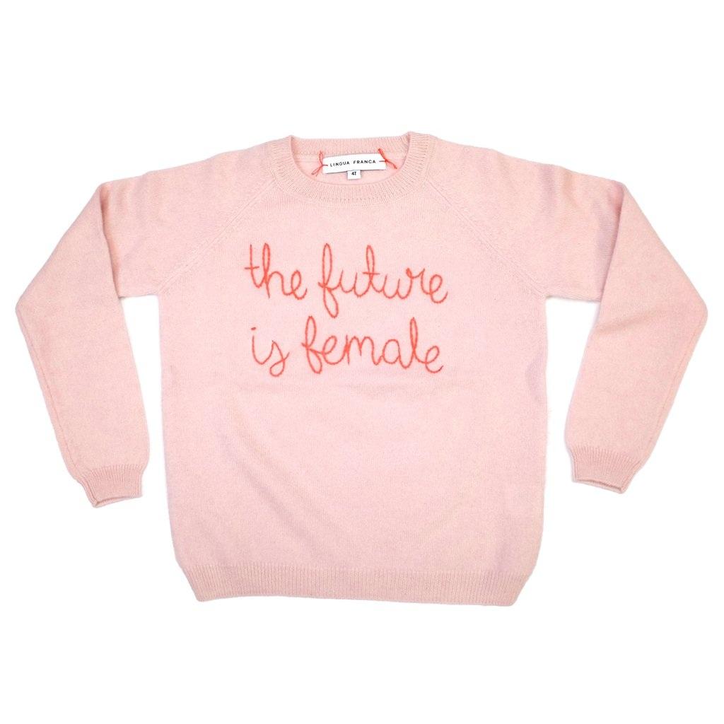 Lingua Franca The Future is Female Sweatshirt $160