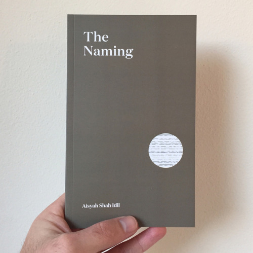 only 13 days after its release The Naming by Aisyah Shah-Idil has now sold out! if enough people are interested/supportive it might be viable for us to do a 2nd print run of Aisyah's amazing book. please express your interest and support here:  http://eepurl.com/c532iv  💗
