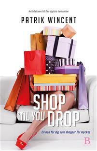 shop-til-you-drop-en-bok-for-dig-som-shoppar-for-mycket.jpg