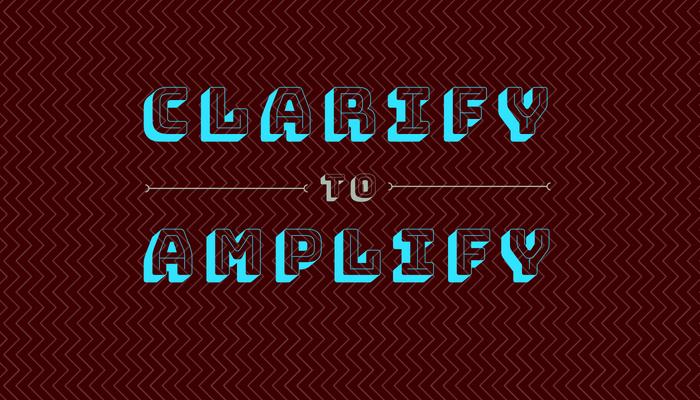 clarify-to-amplify-purpose.jpg