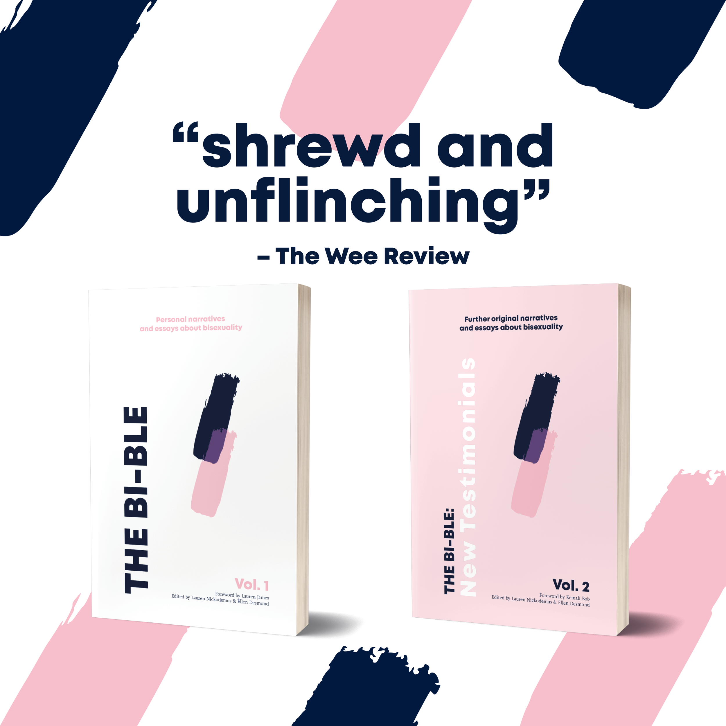 Available Now! - The Bi-ble: Volume One is back, along with a brand new Volume Two: New Testimonials! Get them now on our shop.