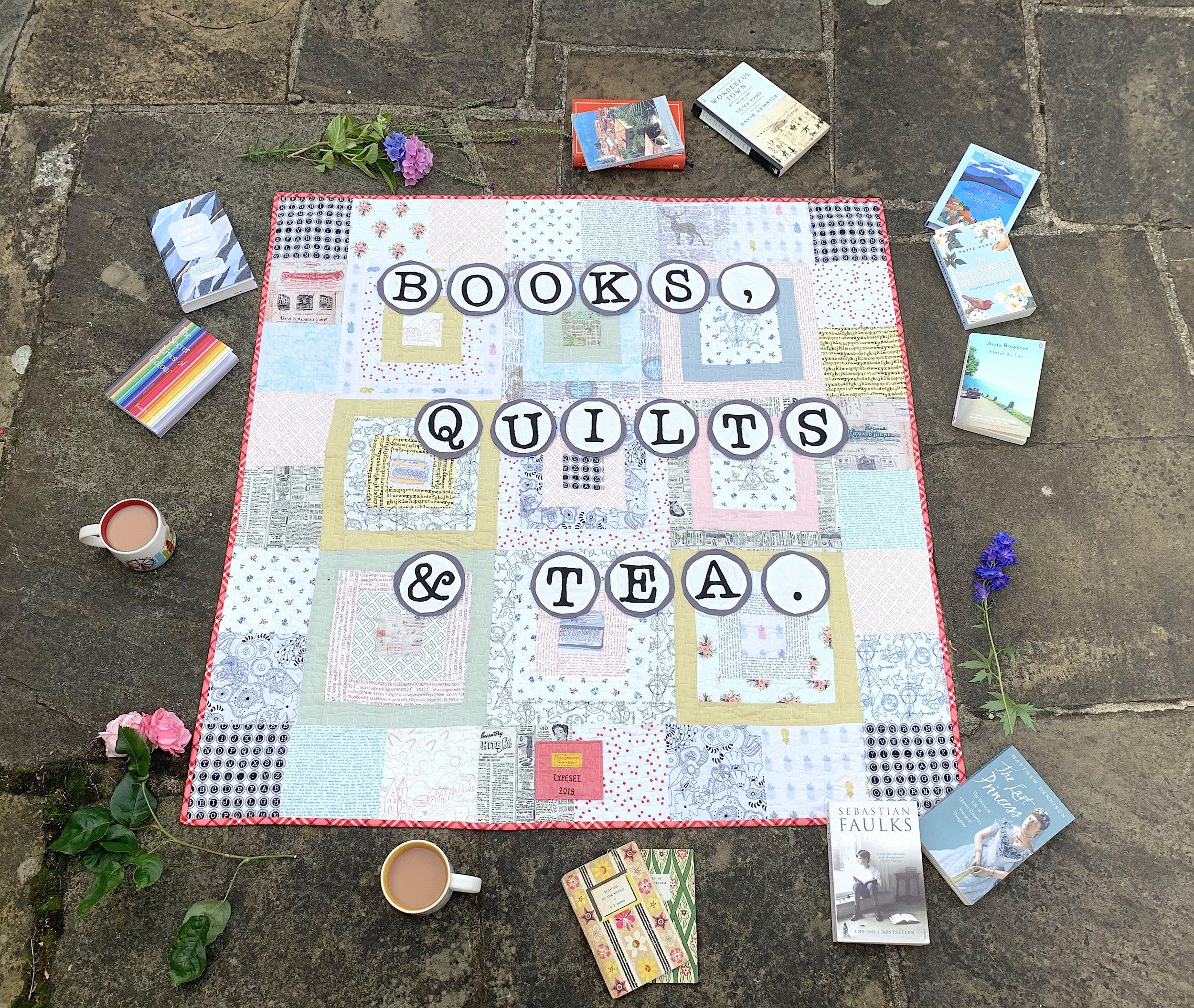Typeset, books, quilts & Tea.jpg