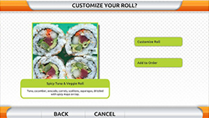 Customized to Sushi-2-Go's menus, the kiosk lets guest customize their rolls with ease.   -