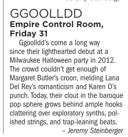 GGOOLLDD, Empire Control Room, Friday August 31