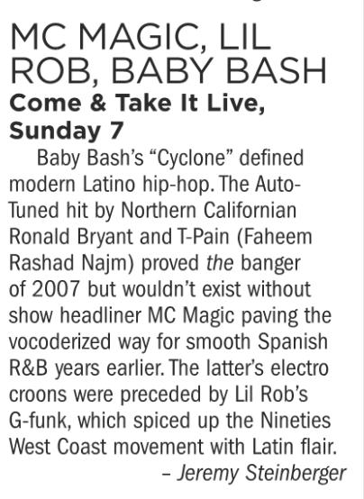 MC Magic, Lil Rob, Baby Bash, Come & Take it Live, Sunday October 7