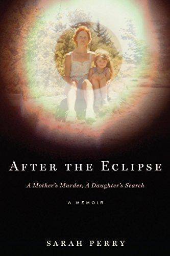 After the Eclipse by Sarah Perry.jpg